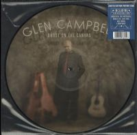 Glen Campbell ‎– Ghost On The Canvas - Picture Disc RSD 2016